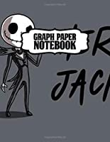 Graph Paper Notebook: Graph Paper Notebook Nightmare Before Christmas Jack Skellington Cute Drawing Photo Art Incredible Soft Glossy Wide Ruled Fantastic with Ruled Lined Paper for Taking Notes Writing Workbook for Teens and Children Students School Kids