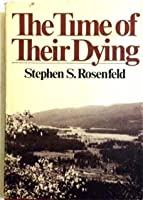 The Time of Their Dying