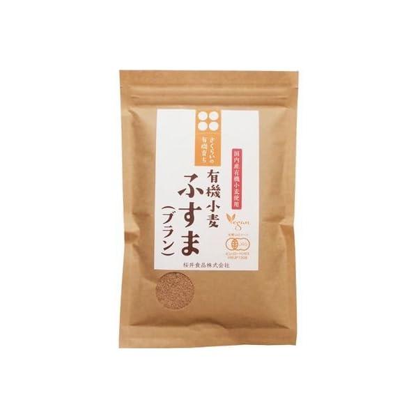 桜井食品 有機育ち ふすま ブラン 100gの商品画像