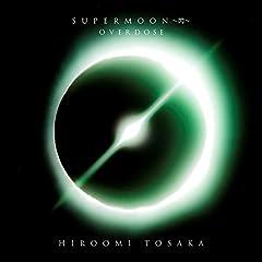 HIROOMI TOSAKA「OVERDOSE」のジャケット画像