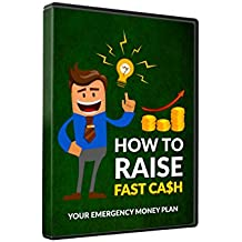 How To Raise Fast Cash: Your Emergency Money Plan