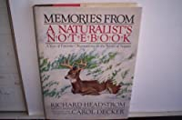 Memories from a naturalist's notebook: A year of favorite observations in the world of nature (A PHalarope book)