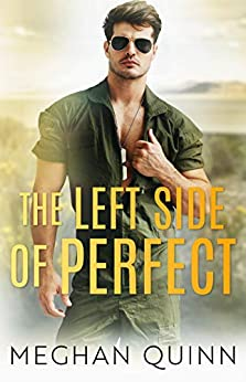 The Left Side of Perfect (The Perfect Duet Book 1) by [Quinn, Meghan]