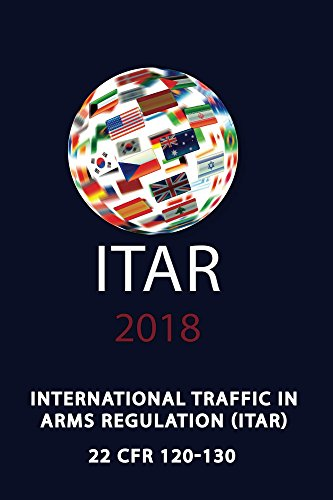 ITAR International Traffic In Arms Regulation (English Edition)
