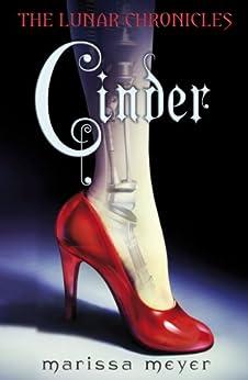 Cinder (The Lunar Chronicles Book 1) by [Meyer, Marissa]