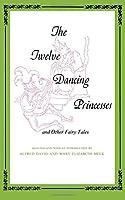 Twelve Dancing Princesses (Midland Book)
