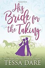 His Bride for the Taking: A Regency Romcom novella ペーパーバック