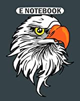 E Notebook: eagle head  College Ruled - 50 sheets, 100 pages - 8 x 10 inches
