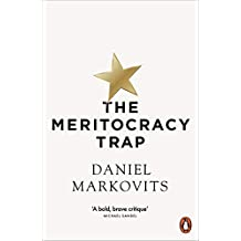 The Meritocracy Trap: Or, The Tyranny of Just Deserts