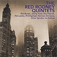 The Red Rodney Quintets
