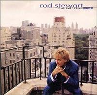 IF WE FALL IN LOVE TONIGHT by ROD STEWART (1996-10-11)
