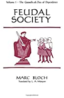 Feudal Society, Volume 1
