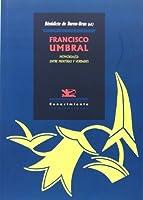 Francisco Umbral : memoria(s) : entre mentiras y verdades