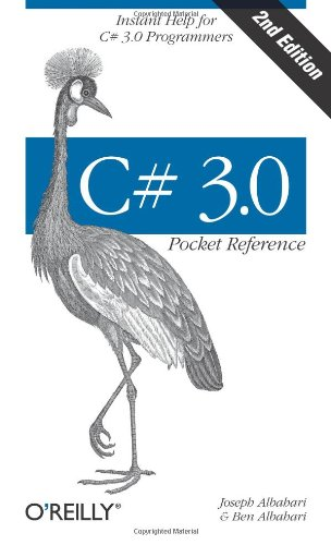 Download C# 3.0 Pocket Reference: Instant Help for C# 3.0 Programmers (Pocket Reference (O'Reilly)) 0596519222