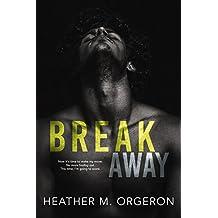 Breakaway: A friends to lovers romance