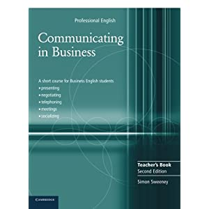 Communicating in Business Teacher's Book (Cambridge Professional English)