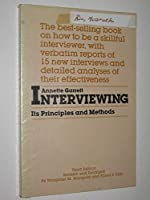 Interviewing: Its Principles and Methods