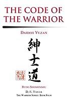 The Code of the Warrior: Daidoji Yuzan