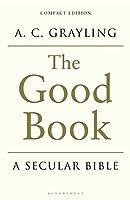 The Good Book: A Secular Bible