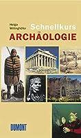 DuMont Schnellkurs Archaeologie.