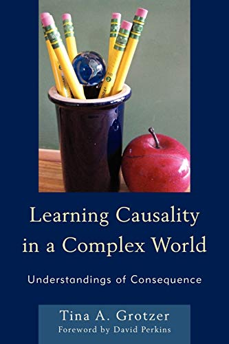 Download Learning Causality in a Complex World: Understandings of Consequence 1610488644