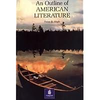 OUTLINE OF AMERICAN LITERATURE (General Adult Literature)