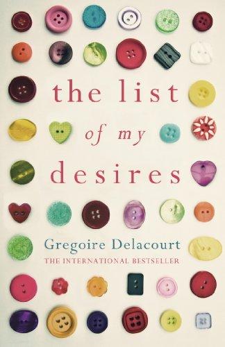 The list of my desires ebook gregoire delacourt amazon the list of my desires by delacourt gregoire fandeluxe Choice Image