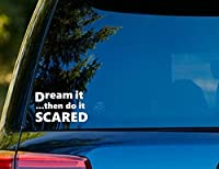 "t1178 Dream It Do It Scared Decal – 4.0 "" X 4.0 "" – 簡単に適用 – Instructions Included – プレミアム6年ビニール"