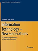 Information Technology - New Generations: 14th International Conference on Information Technology (Advances in Intelligent Systems and Computing)