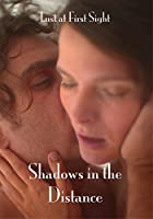 Shadows in the Distance / [DVD]