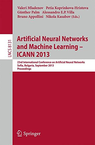 Artificial Neural Networks and Machine Learning -- ICANN 2013: 23rd International Conference on Artificial Neural Networks, Sofia, Bulgaria, September 10-13, 2013, Proceedings (Lecture Notes in Computer Science)