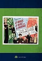 Wave a Wac & a Marine / [DVD]