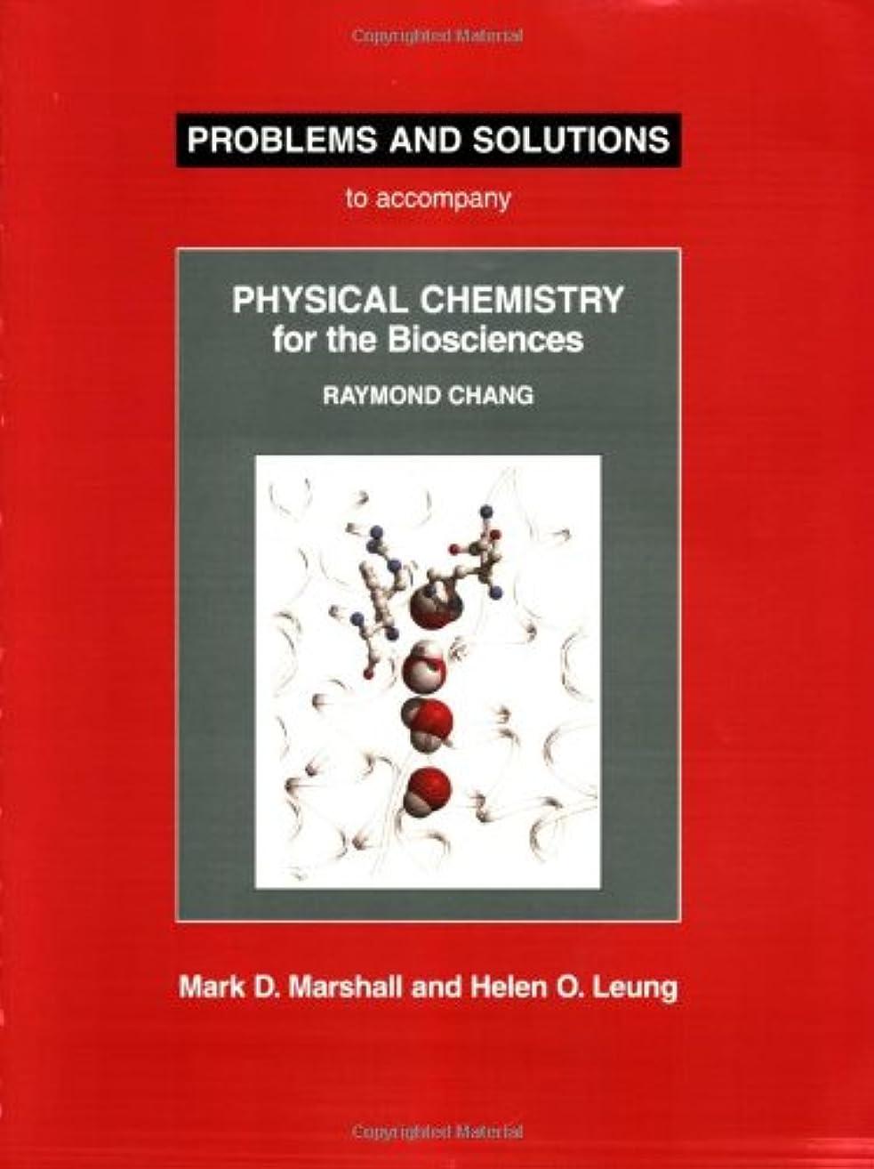 報告書小石西部Problems And Solutions: To Accompany Raymond Chang Physical Chemistry For The Biosciences