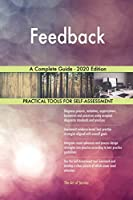 Feedback A Complete Guide - 2020 Edition