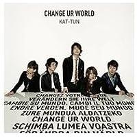 Change Ur World (Ltd Edition Part I) [Import]