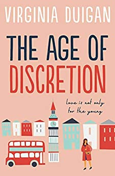 The Age of Discretion by [Duigan, Virginia]