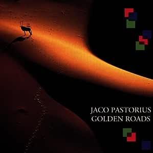 GOLDEN ROADS