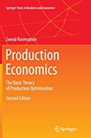 Production Economics: The Basic Theory of Production Optimisation (Springer Texts in Business and Economics)