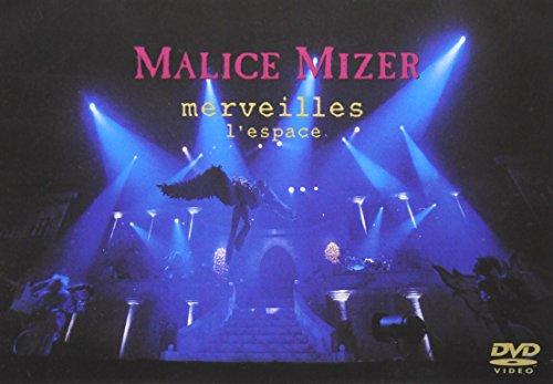 MALICE MIZER: merveilles ~終焉と帰趨~ l'espace [DVD]