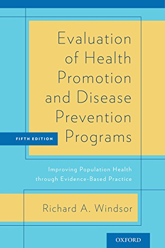 Evaluation of Health Promotion and Disease Prevention Programs: Improving Population Health through Evidence-Based Practice (English Edition)