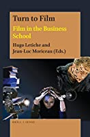 Turn to Film: Film in the Business School