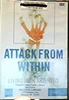 Attack From Within: Living With Arthritis [DVD] [Import]