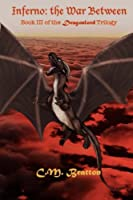 Inferno: The War Between (The Dragonlord Trilogy)