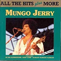 All the Hits Plus More by Mungo Jerry