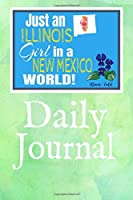 Just an Illinois Girl in a New Mexico World: Self-Discovery Diary Journal With Prompts and Reflections for Transplanted Illinoisian Woman