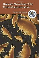 Deep sea macrofauna of the Clarion-Clipperton Zone: Taxonomic Standardization Workshop, Uljin, the Republic of Korea, 23-30 November 2014 (ISA Technical study)