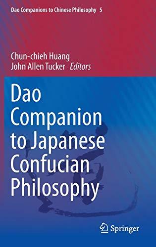 Dao Companion to Japanese Confucian Philosophy (Dao Companions to Chinese Philosophy)の詳細を見る