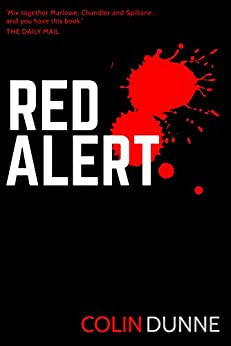 Red Alert (A Joe Hussy Thriller Book 2) by [Dunne, Colin]