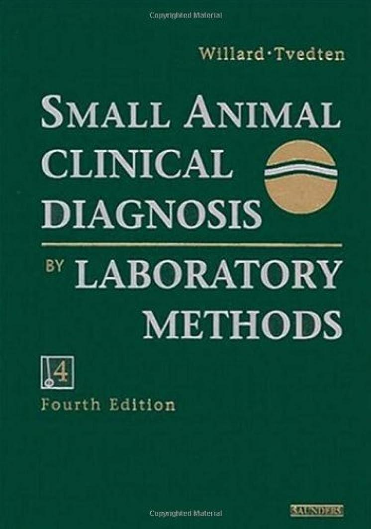 利益コンサート発生器Small Animal Clinical Diagnosis by Laboratory Methods