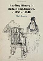 Reading History in Britain and America, c.1750–c.1840
